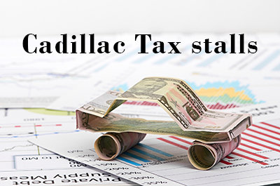 Congress poised to delay ACA's Cadillac Tax for 2 years